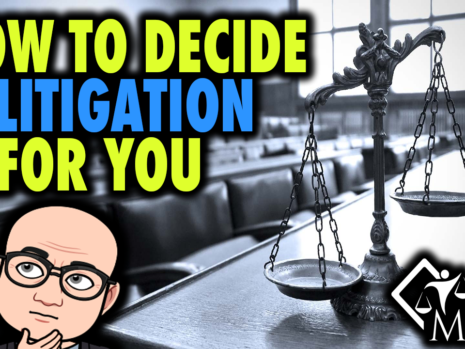 how to decide if litigation is for you as a new lawyer